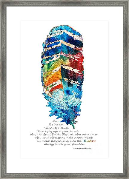 Colorful Feather Art - Cherokee Blessing - By Sharon Cummings Framed Print