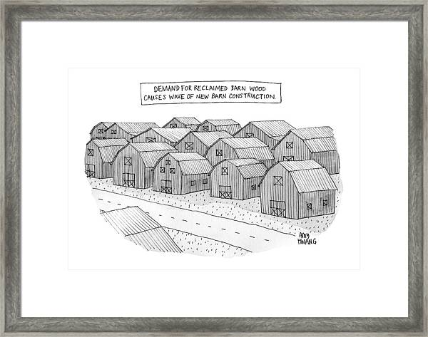 Demand For Reclaimed Barnwood Causes Wave Of New Framed Print