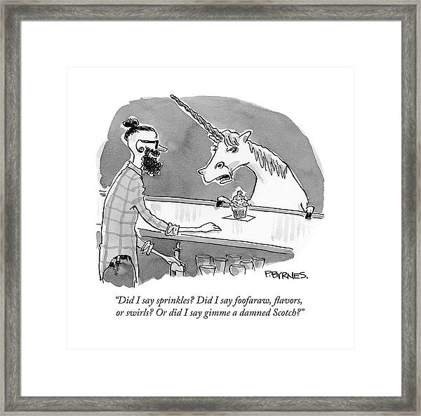 Did I Say Sprinkles? Did I Say Foofaraw Framed Print