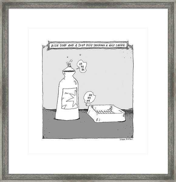 Dish Soap And A Soap Dish Sharing A Nice Laugh -- Framed Print