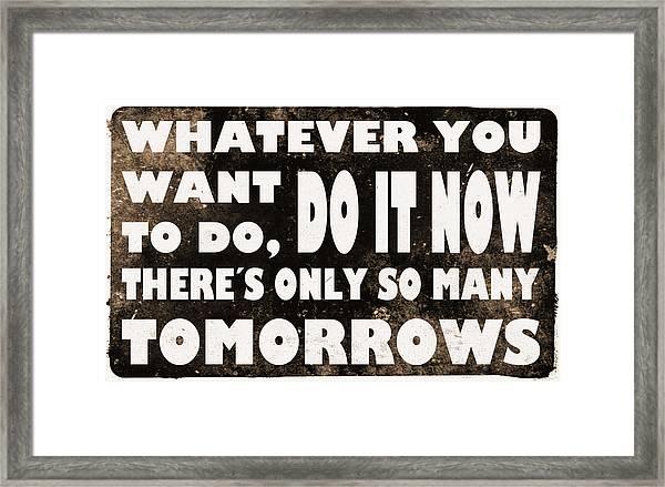 Do It Now Framed Print