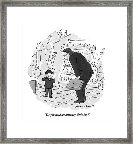 Do You Need An Attorney Framed Print