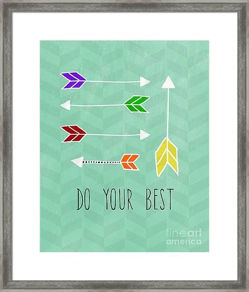 Do Your Best Framed Print