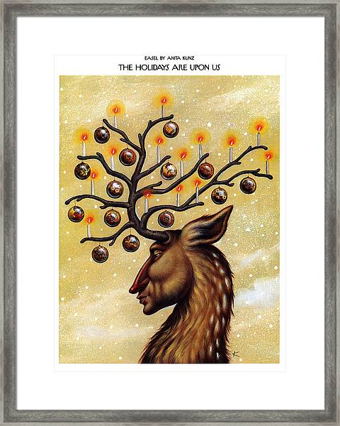 The Holidays Are Upon Us Framed Print