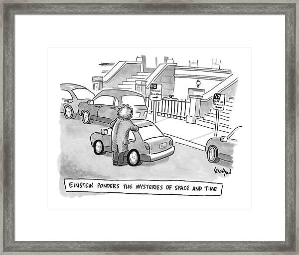 Einstein Is Seen Standing Next To A Parked Car Framed Print