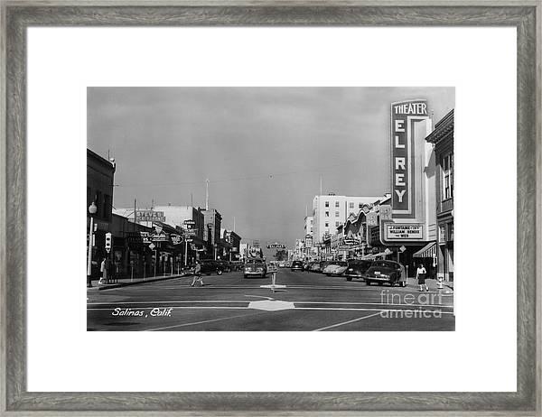 El Rey Theater Main Street Salinas Circa 1950 Framed Print