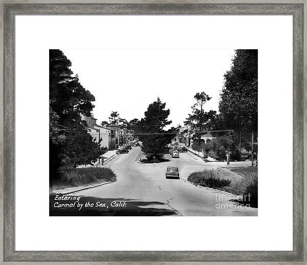 Entering Carmel By The Sea Calif. Circa 1945 Framed Print
