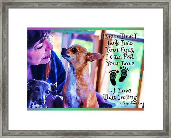 Every Time I Look Into Your Eyes Framed Print