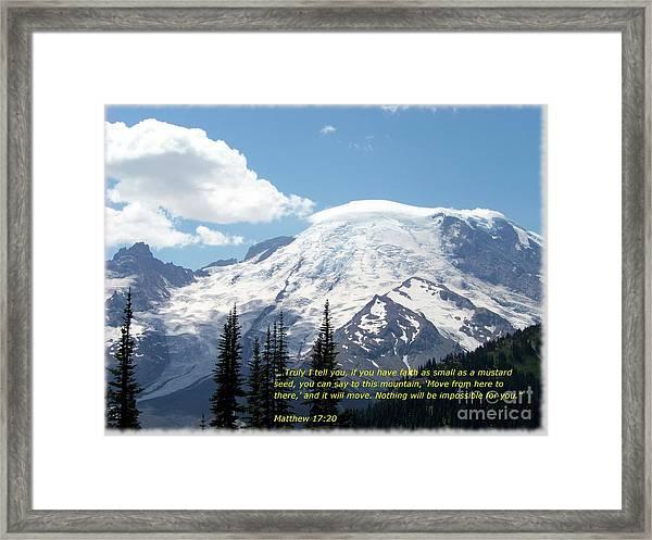 Faith Of A Mustard Seed Framed Print