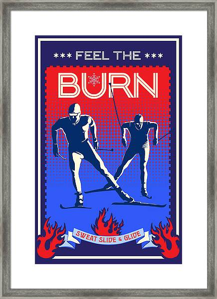 Feel The Burn Xski Framed Print