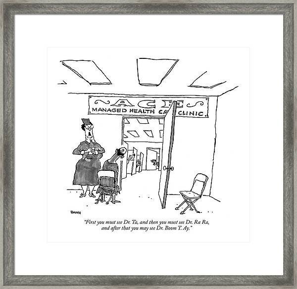 First You Must See Dr. Ta Framed Print