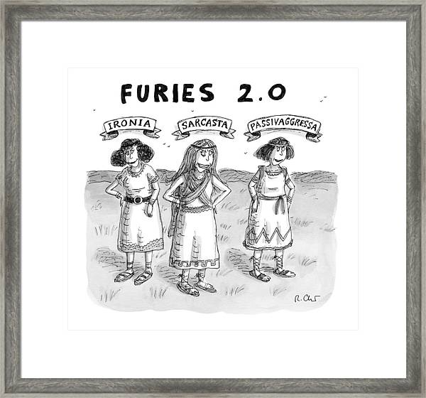 Furies 2.0 -- Ironia Framed Print