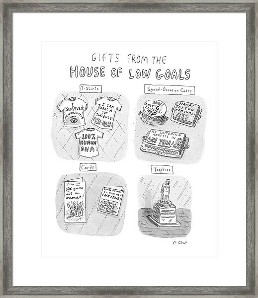 Gifts From The House Of Low Goals Framed Print