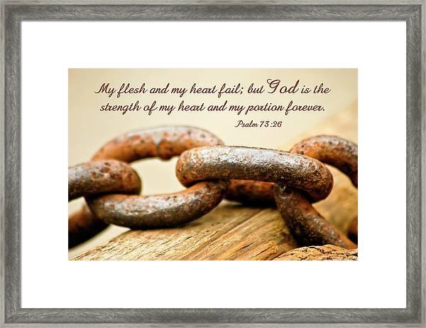 God Is My Strength Framed Print