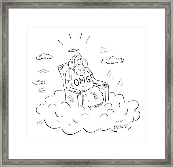God Sits On A Throne Wearing A Shirt Reading Framed Print