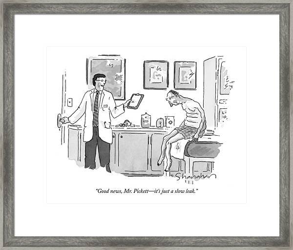 Good News, Mr. Pickett - It's Just A Slow Leak Framed Print