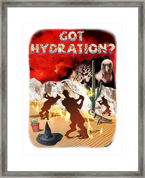 Got Hydration? Framed Print