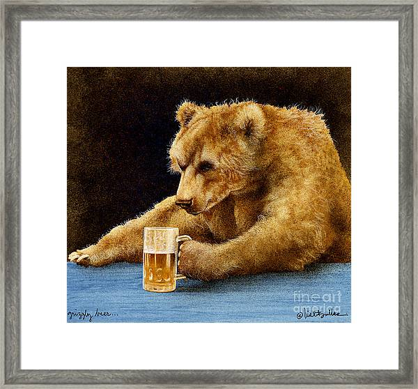 Grizzly Beer... Framed Print