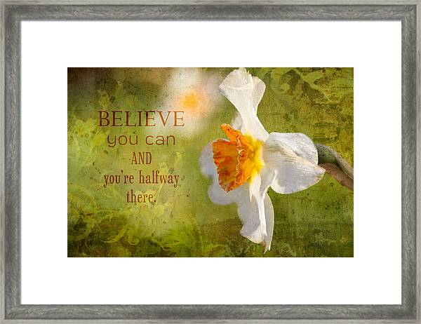 Halfway There With Message Framed Print