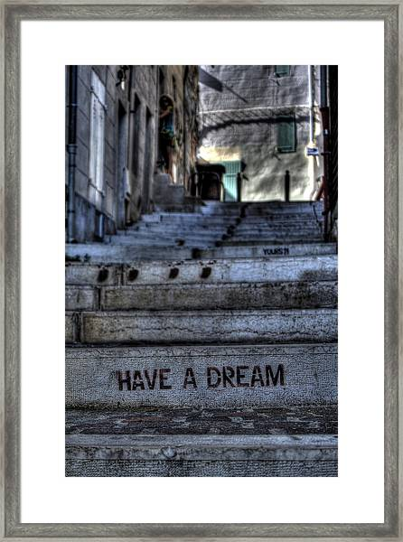Have A Dream Framed Print