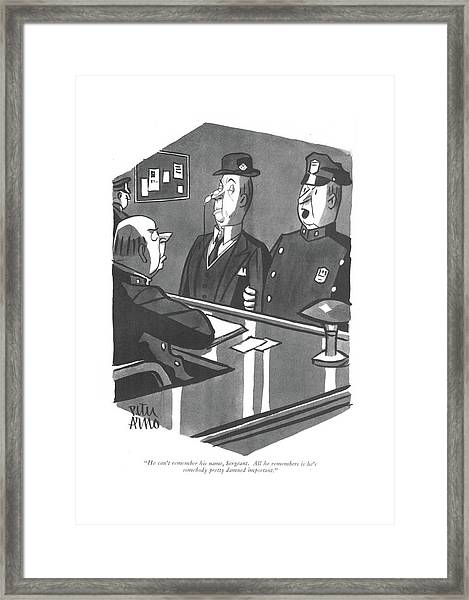 He Can't Remember His Name Framed Print