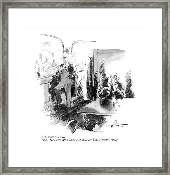 He Must Be A Yale Man. He's Been Sittin' Framed Print