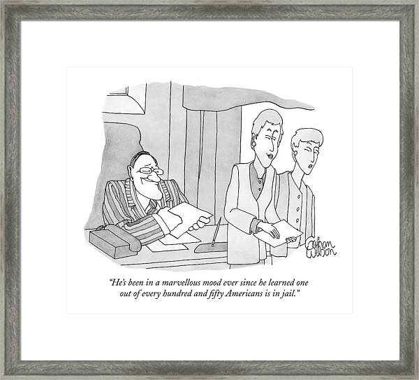 He's Been In A Marvellous Mood Ever Since Framed Print