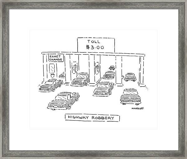 Highway Robbery Framed Print