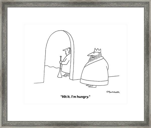 Hit It. I'm Hungry Framed Print
