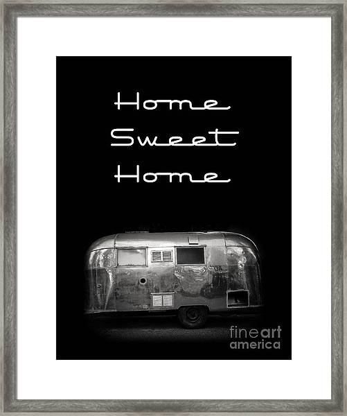 Framed Print featuring the photograph Home Sweet Home Vintage Airstream by Edward Fielding