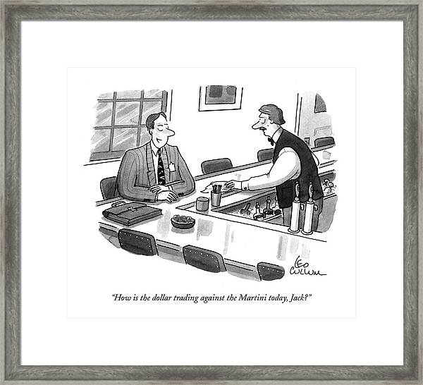 How Is The Dollar Trading Against The Martini Framed Print