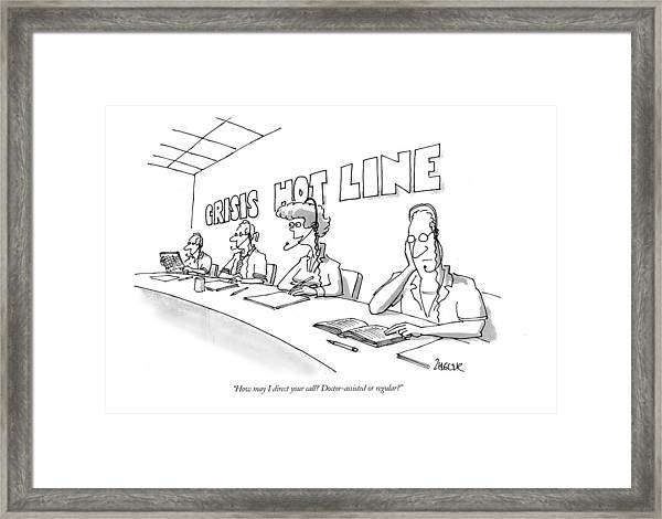 How May I Direct Your Call?  Doctor-assisted Or Framed Print