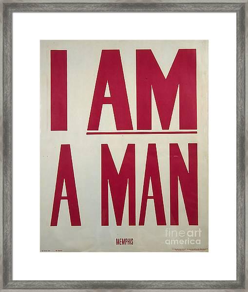 I Am A Man Framed Print by Baltzgar