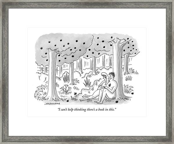 I Can't Help Thinking There's A Book In This Framed Print