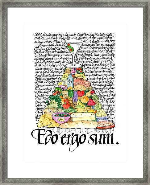 I Eat Therefore I Am Framed Print