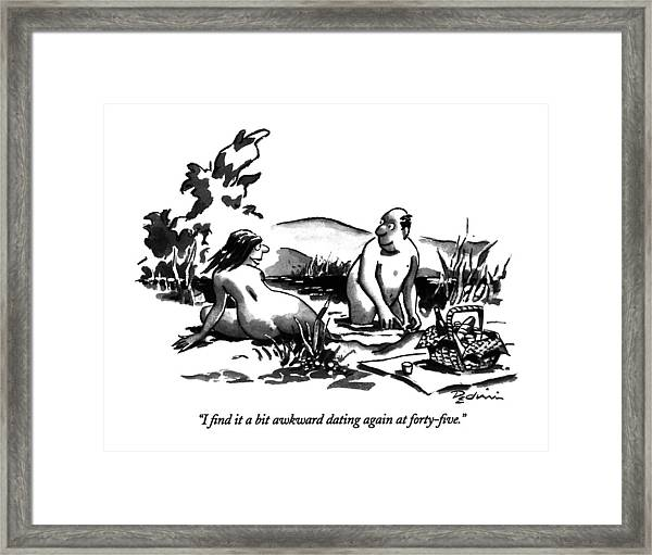 I Find It A Bit Awkward Dating Framed Print
