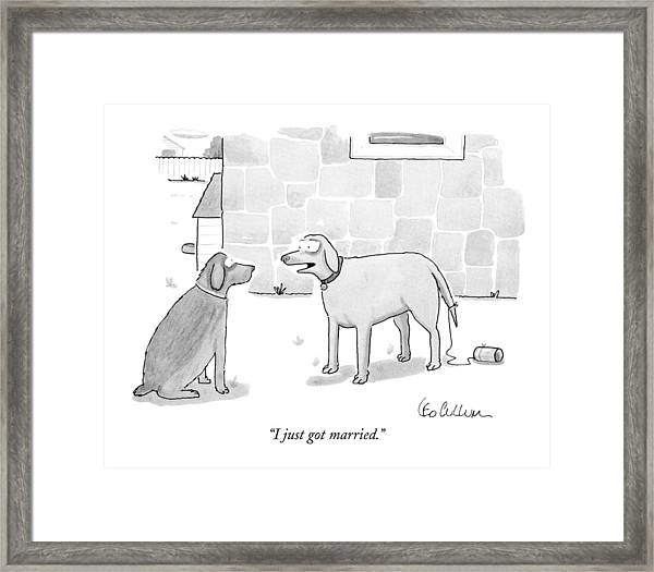 I Just Got Married Framed Print