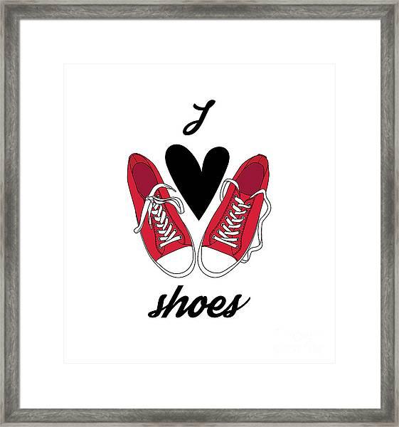 I Love Shoes Poster. Vector Framed Print