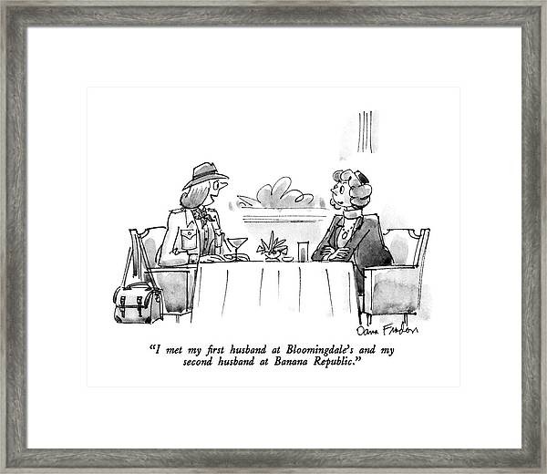I Met My First Husband At Bloomingdale's Framed Print