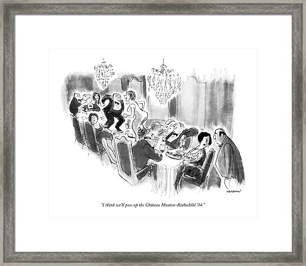 I Think We'll Pass Up The Chateau Framed Print