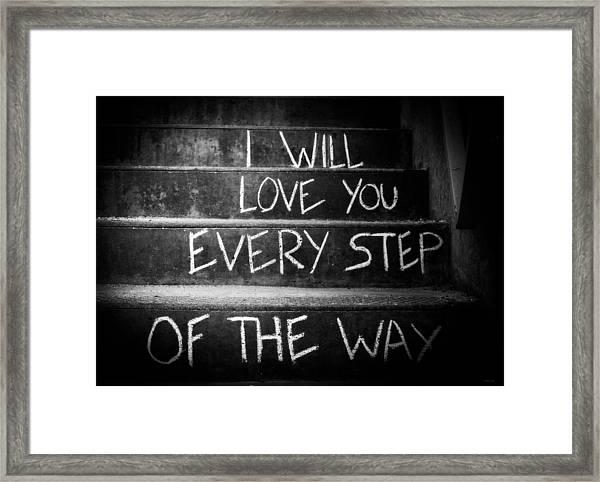 I Will Love You Framed Print