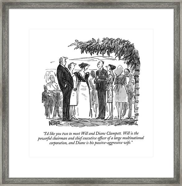 I'd Like You Two To Meet Will And Diane Clampett Framed Print