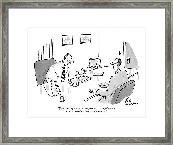If We're Being Honest Framed Print