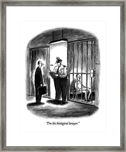 I'm His Biological Lawyer Framed Print