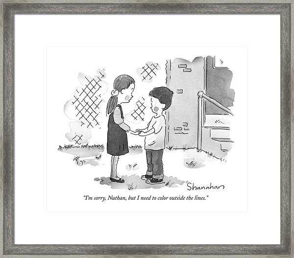 I'm Sorry, Nathan, But I Need To Color Framed Print