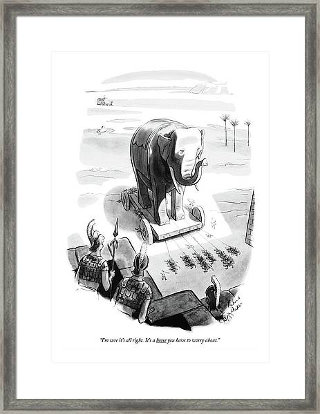 I'm Sure It's All Right. It's A Horse Framed Print