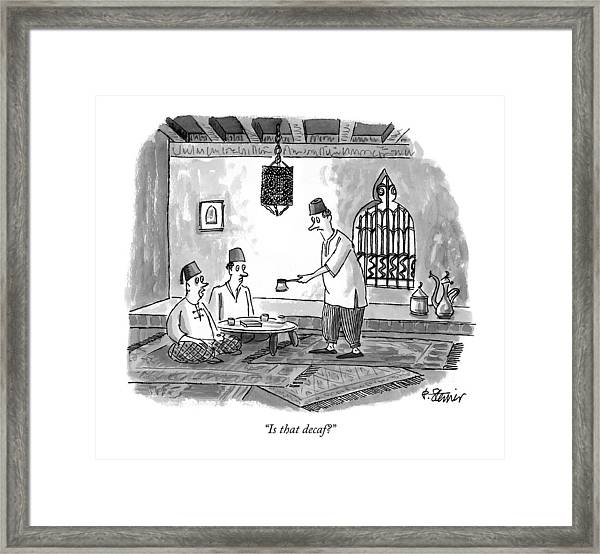 Is That Decaf? Framed Print