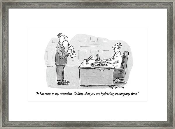 It Has Come To My Attention Framed Print