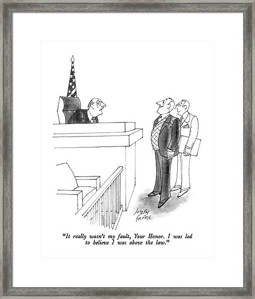 It Really Wasn't My Fault Framed Print