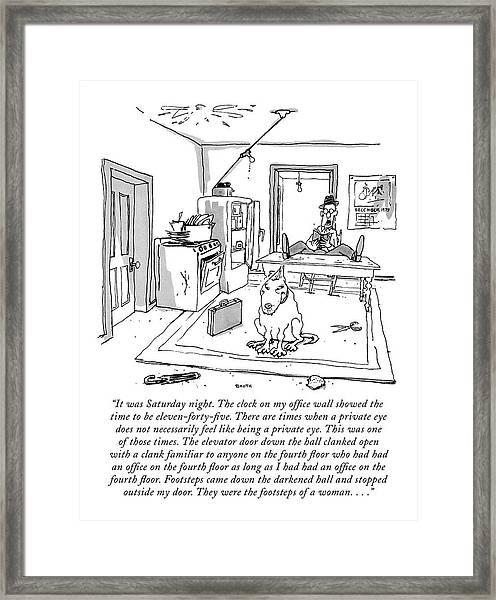 It Was Saturday Night. The Clock On My Office Framed Print